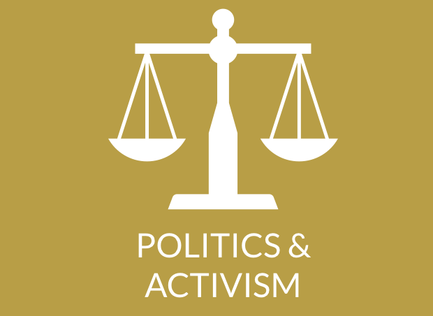 Politics and Activism